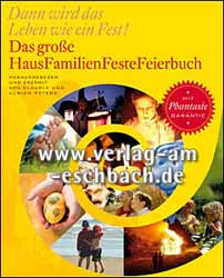 Claudia Peters/Ulrich Peters, Das große HausFamilienFesteFeierbuch