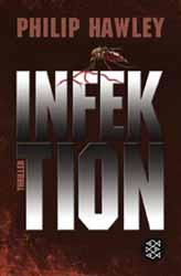 Philip Hawley, Infektion