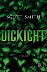 Scott Smith, Dickicht