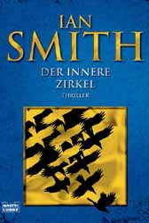 Ian Smith, Der innere Zirkel