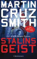 Martin Cruz Smith, Stalins Geist