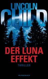 Lincoln Child, Der Luna-Effekt