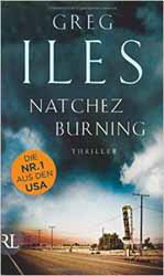 Greg Iles, Natchez Burning