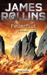 James Rollins, Feuerflut