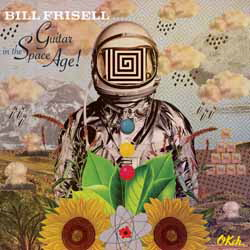 Bill Frisell, Guitar in the Space Age